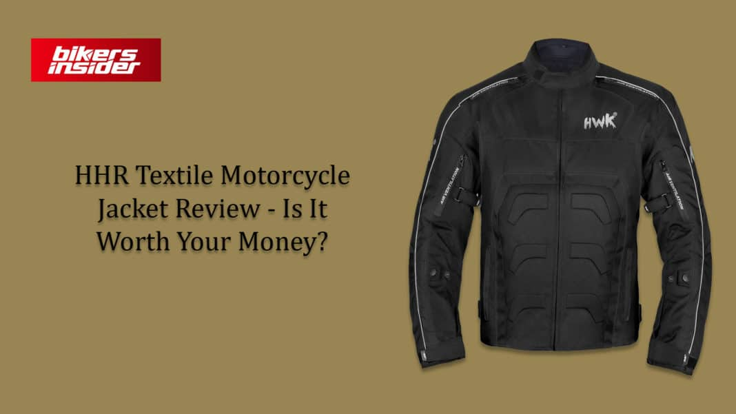 HHR Textile Motorcycle Jacket Review