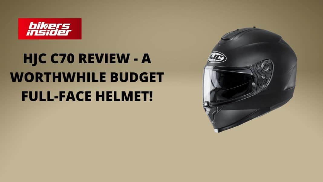 HJC C70 Review - A Worthwhile Budget Full-Face Helmet!