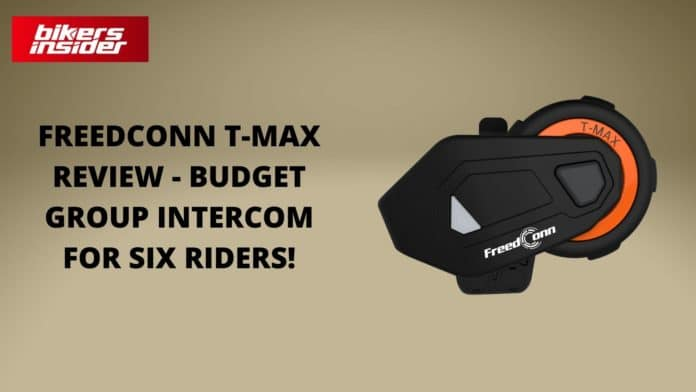 FreedConn T-Max Review - Budget Group Intercom For Six Riders!